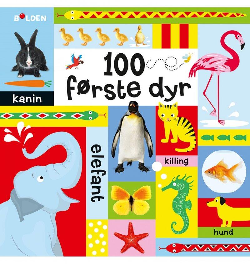Image of   100 Første Dyr - Diverse - Bog