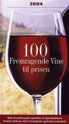 Image of   100 Fremragende Vine Til Prisen - Paul Cunningham - Bog