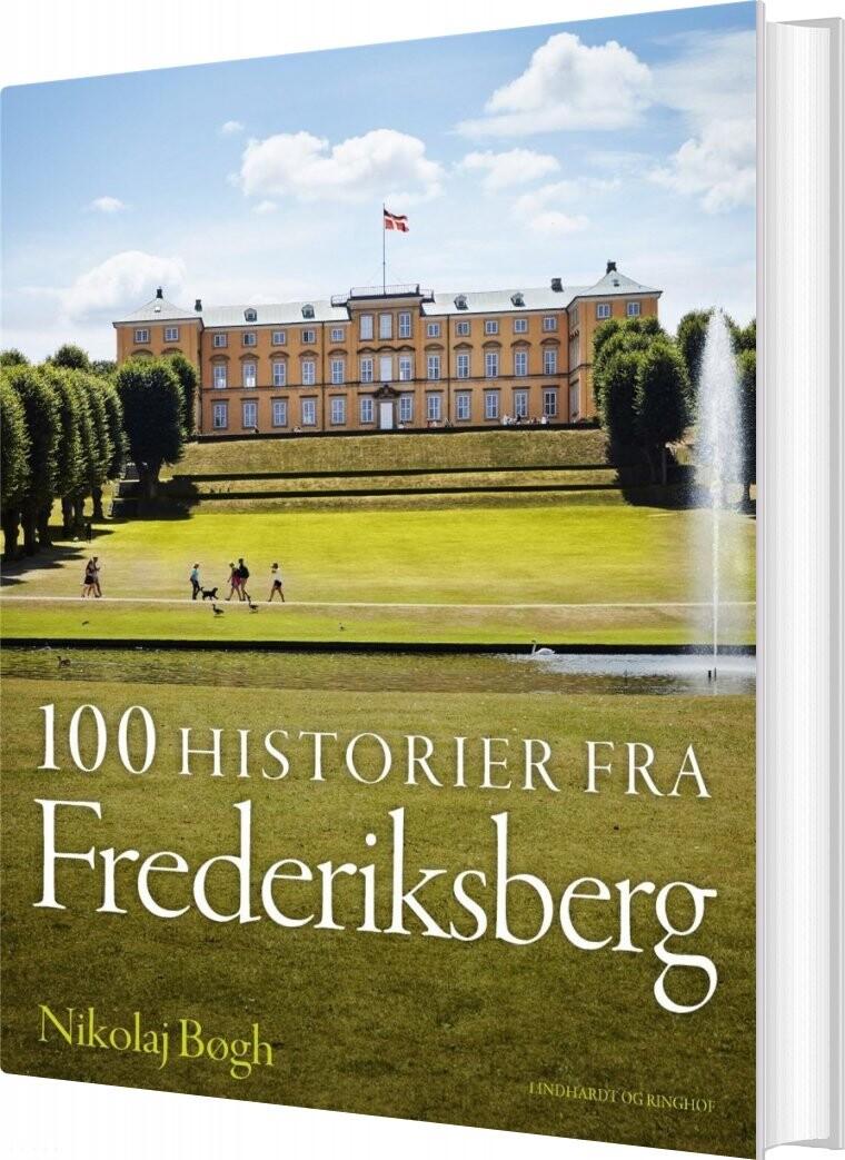 Image of 100 Historier Fra Frederiksberg - Nikolaj Bøgh - Bog
