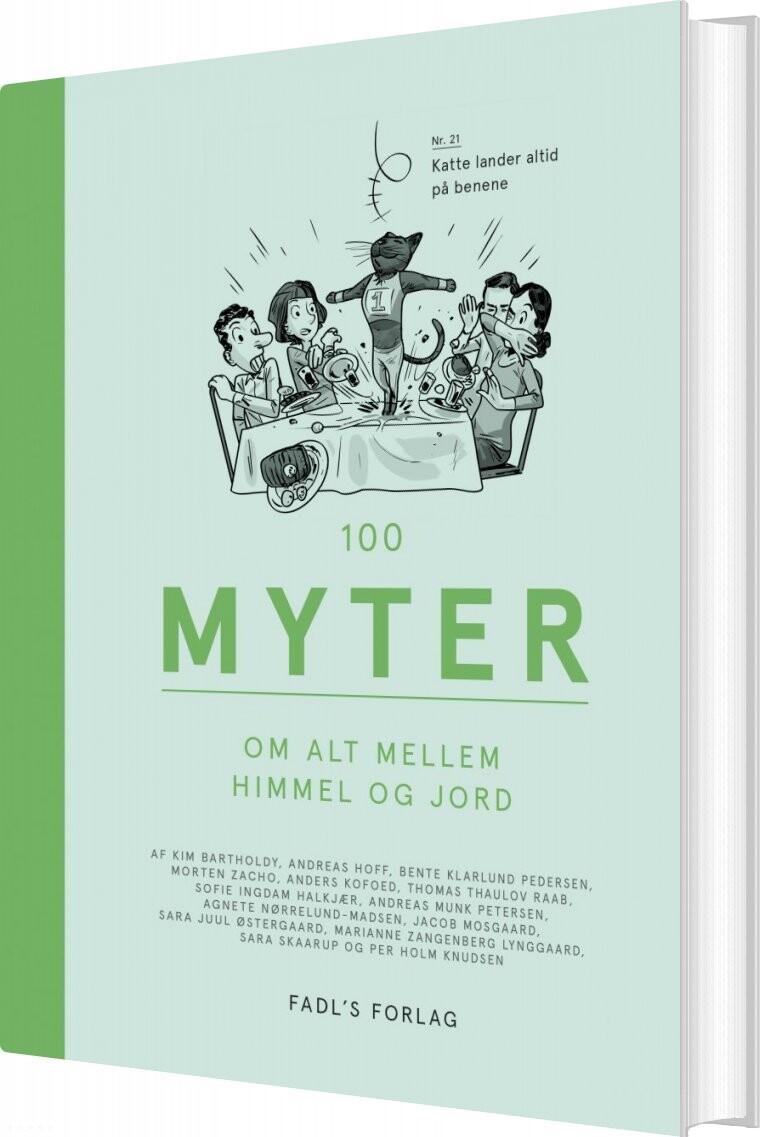 Image of   100 Myter Om Alt Mellem Himmel Og Jord - Diverse - Bog
