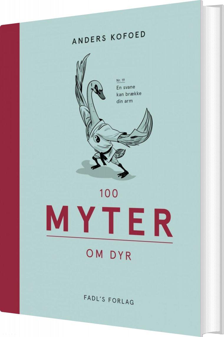 Image of   100 Myter Om Dyr - Anders Kofoed - Bog