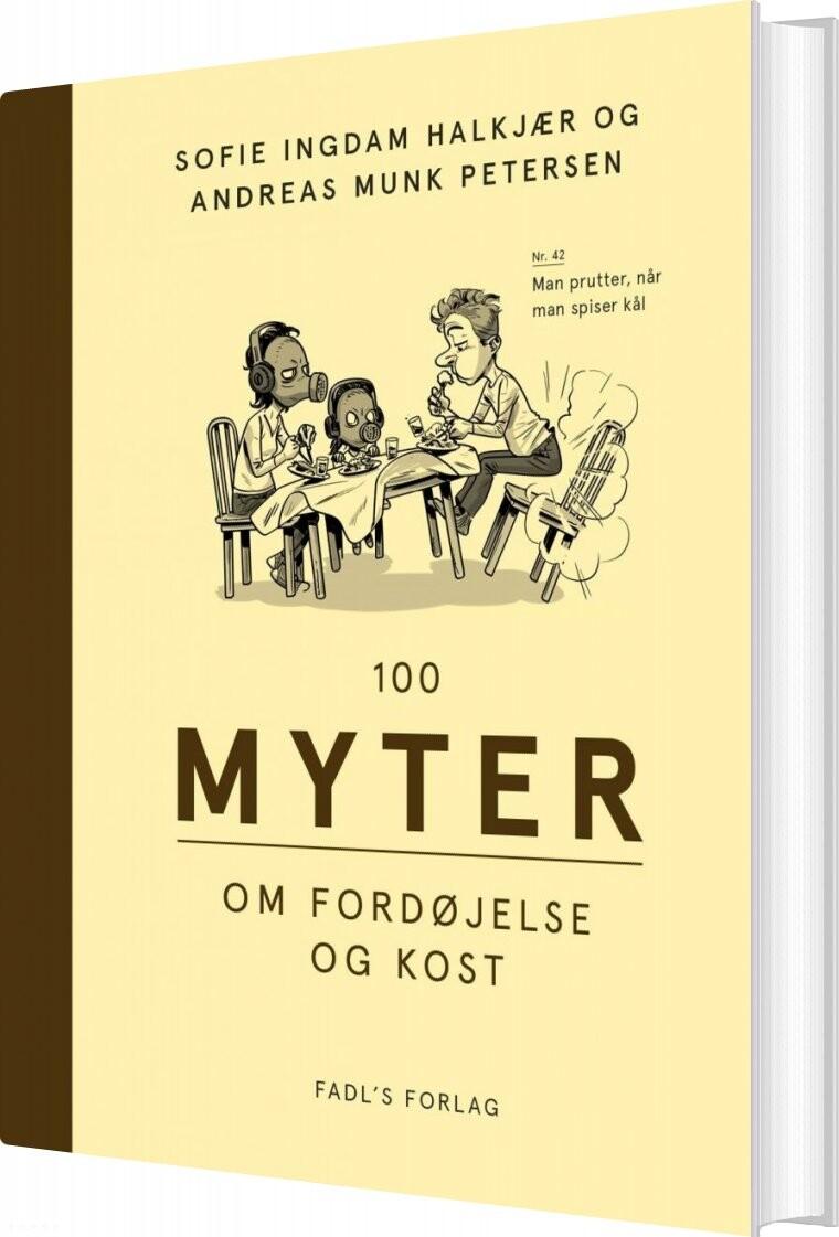 Image of   100 Myter Om Fordøjelse Og Kost - Andreas Munk Petersen - Bog