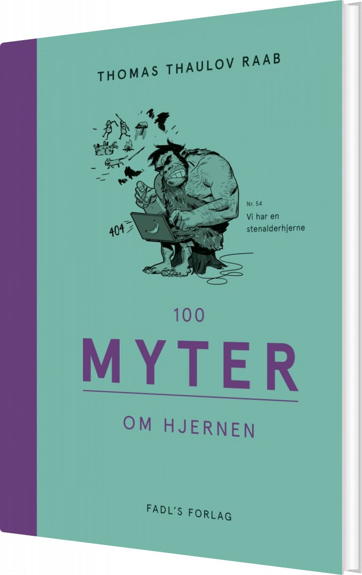 Image of   100 Myter Om Hjernen - Thomas Thaulov Raab - Bog