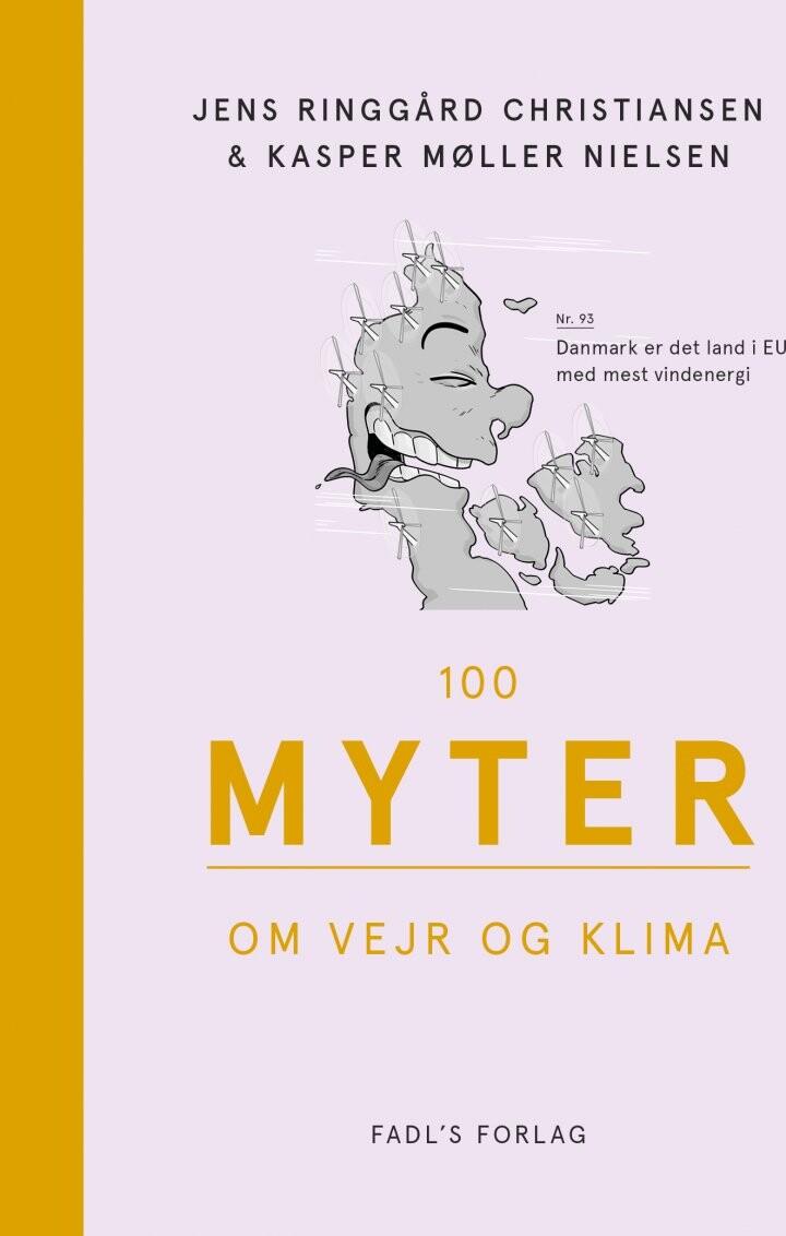 Image of   100 Myter Om Vejr Og Klima - Kasper Møller Nielsen - Bog