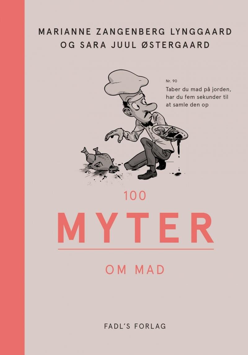 Image of   100 Myter Om Mad - Marianne Zangenberg Lynggaard - Bog