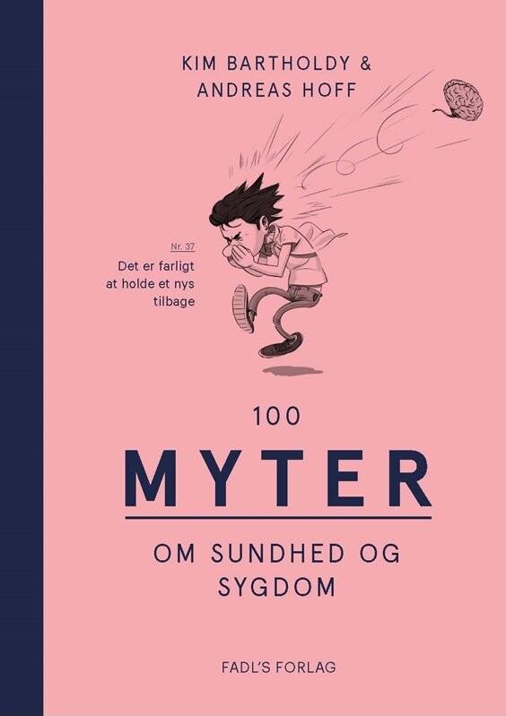 Image of   100 Myter Om Sundhed Og Sygdom - Kim Bartholdy - Bog