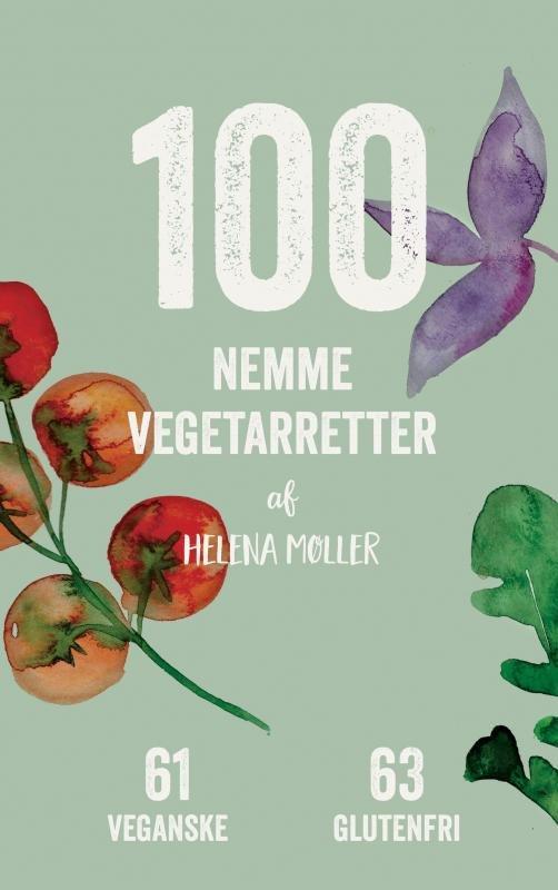 Image of   100 Nemme Vegetarretter - Helena Møller - Bog