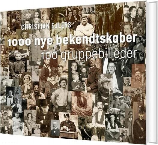 Image of   1000 Nye Bekendtskaber - Christian Ejlers - Bog