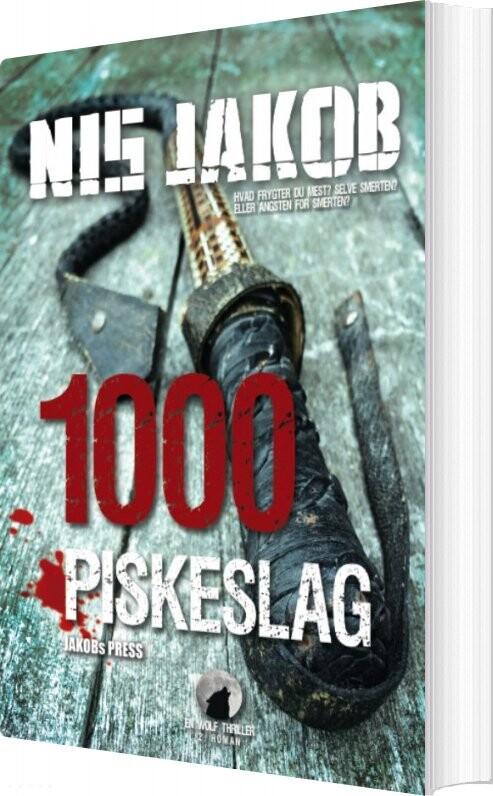 Image of   1000 Piskeslag - Nis Jakob - Bog