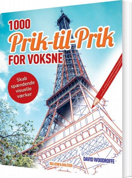 Image of   1000 Prik Til Prik For Voksne - David Woodroffe - Bog