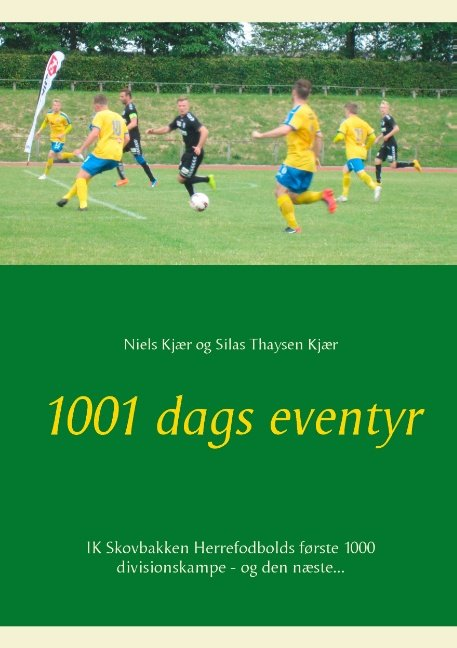 Image of   1001 Dags Eventyr - Silas Thaysen Kjær - Bog