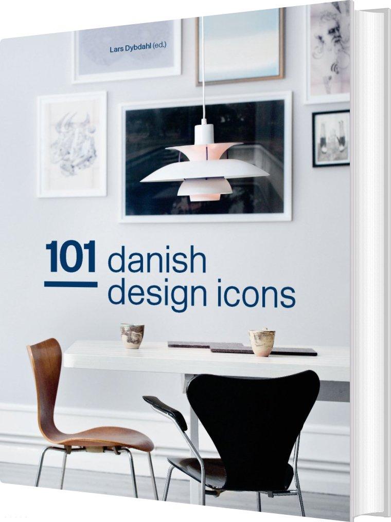Image of   101 Danish Design Icons - Lars Dybdahl - Bog