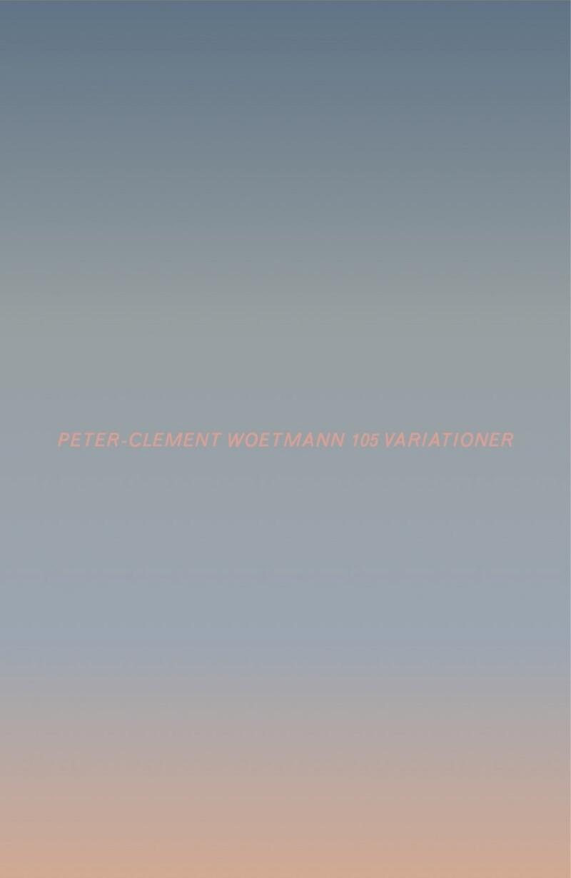 Image of   105 Variationer - Peter-clement Woetmann - Bog