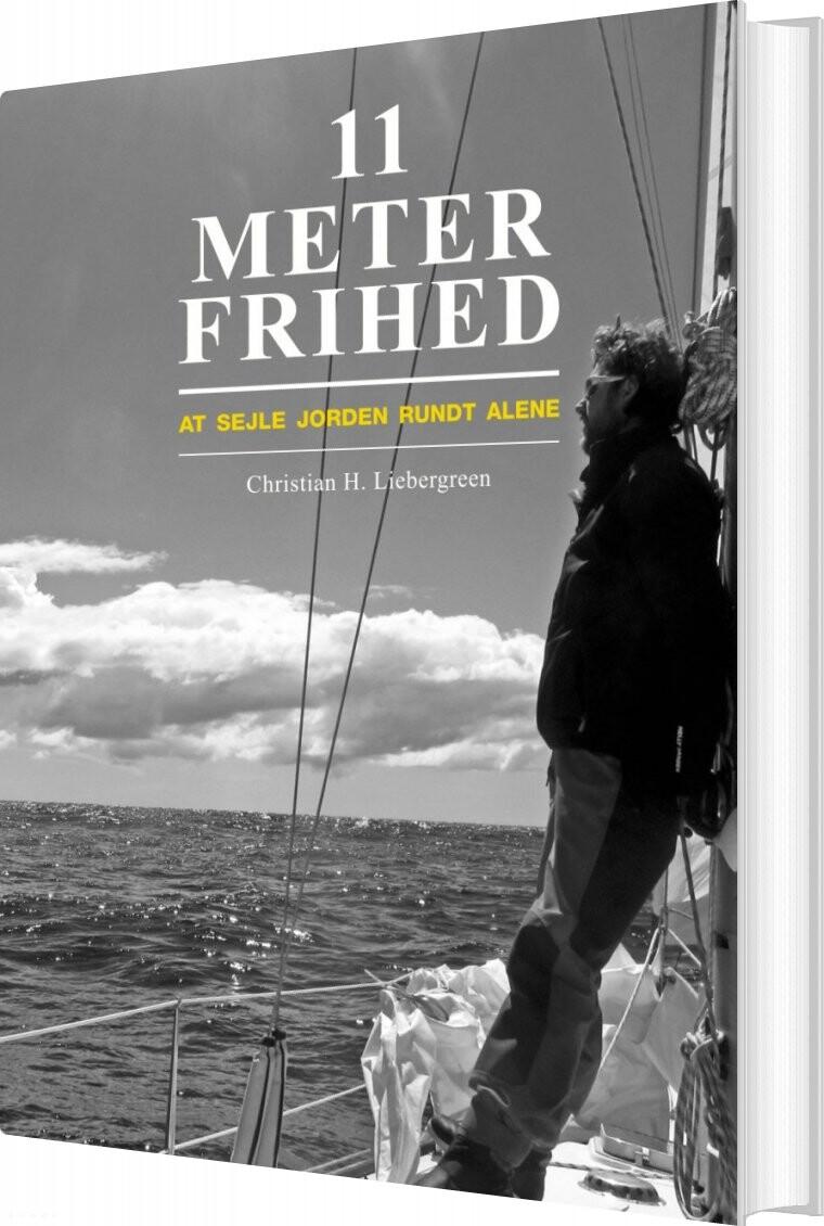 Image of   11 Meter Frihed - Christian H. Liebergreen - Bog