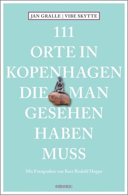 Image of   111 Orte In Kopenhagen Die Man Gesehen Haben Muss - Jan Gralle - Bog
