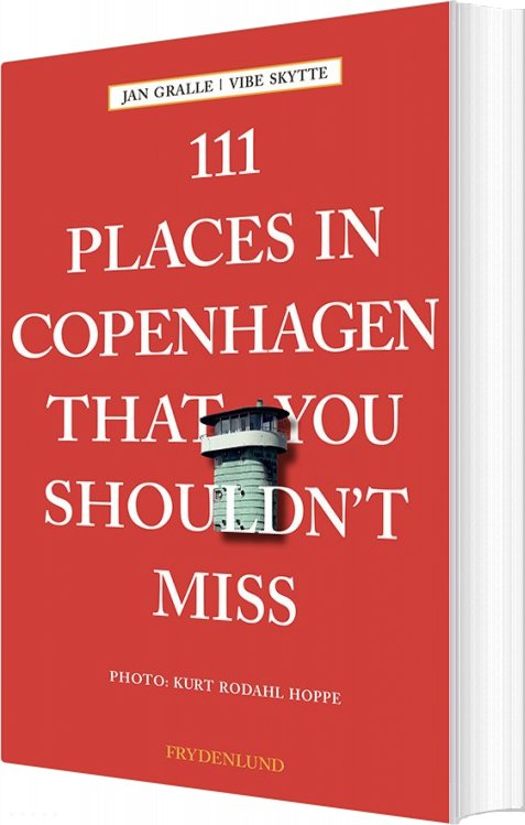 Image of   111 Places In Copenhagen That You Shouldnt Miss - Jan Gralle - Bog