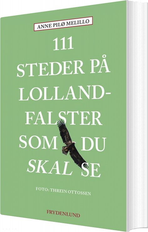 Image of   111 Steder På Lolland-falster Som Du Skal Se - Anne Melillo - Bog