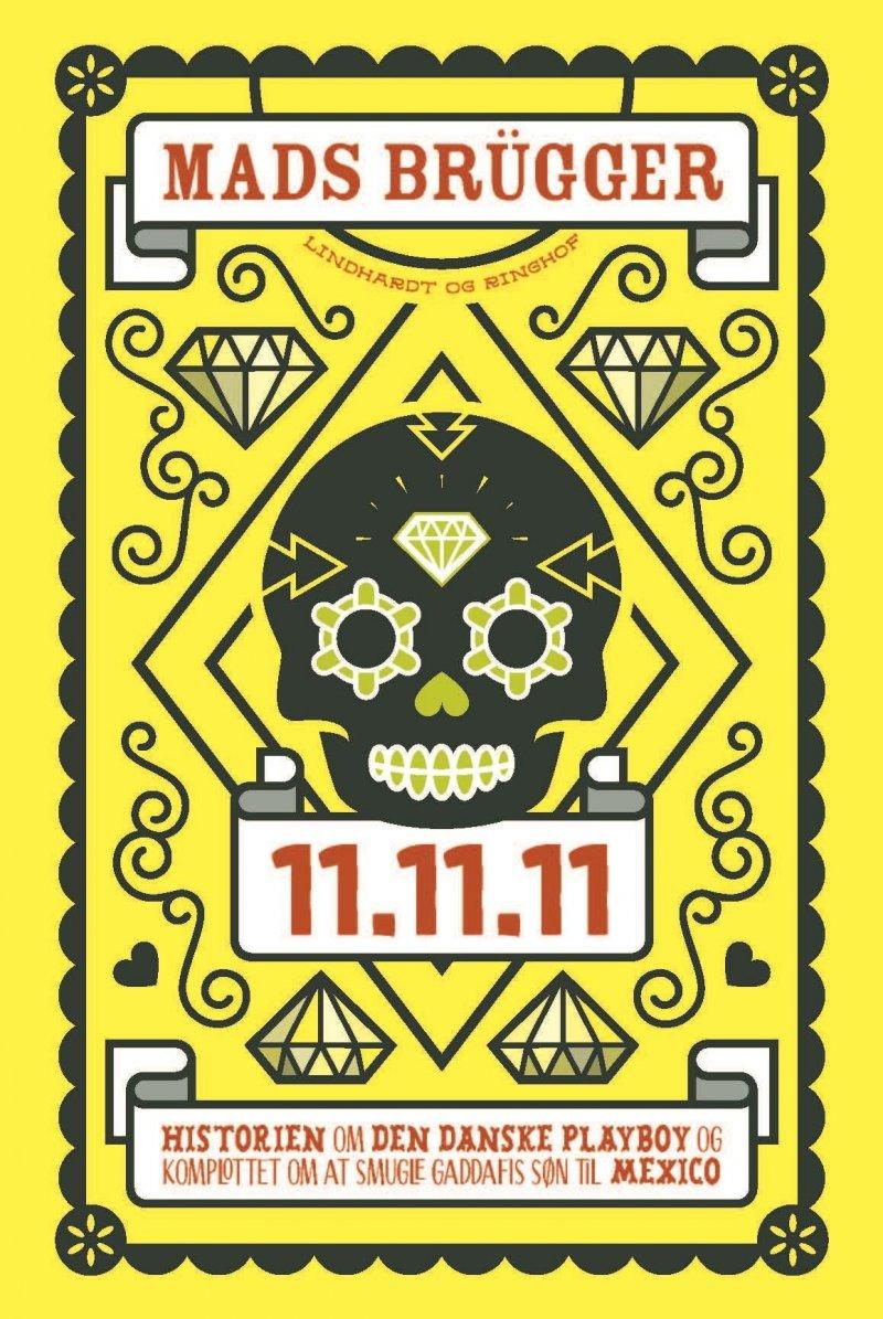 Image of   11.11.11 - Mads Brügger - Bog