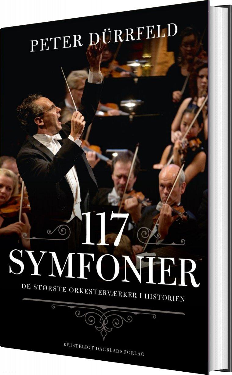Image of   117 Symfonier - Peter Dürrfeld - Bog