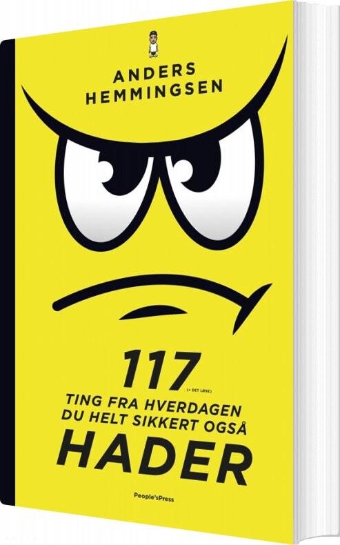 Image of   117 Ting Fra Hverdagen Du Helt Sikkert Også Hader - Anders Hemmingsen - Bog