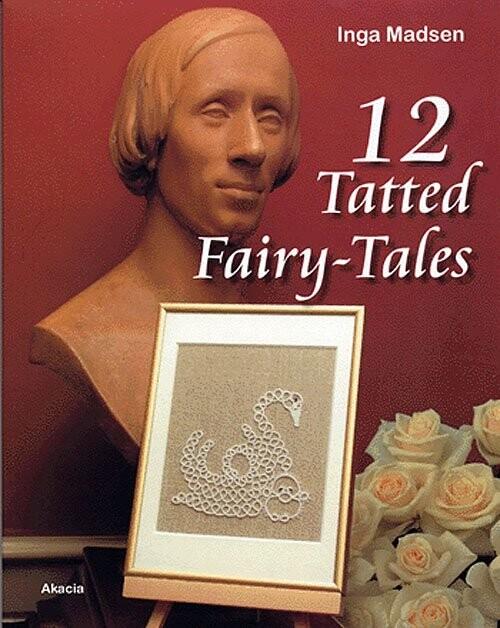 Image of   12 Tatted Fairy-tales - Inga Madsen - Bog