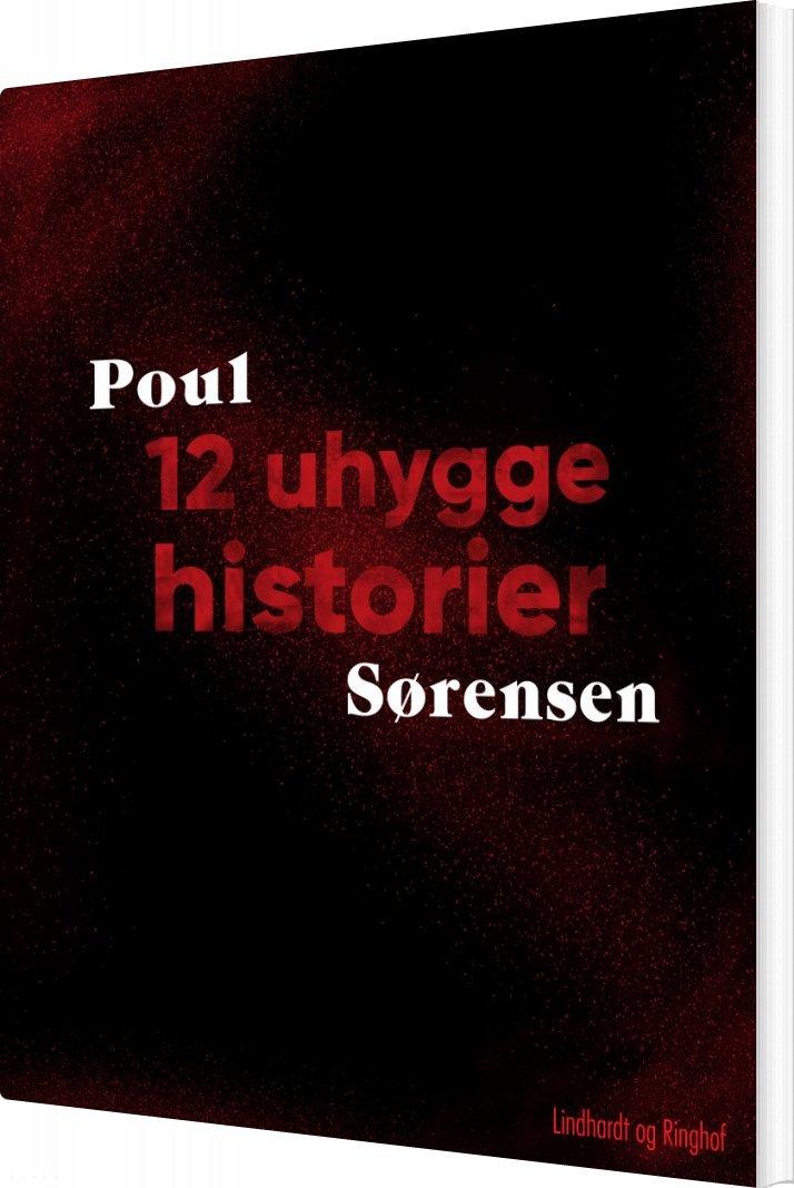 Billede af 12 Uhyggehistorier - Poul Sørensen - Bog
