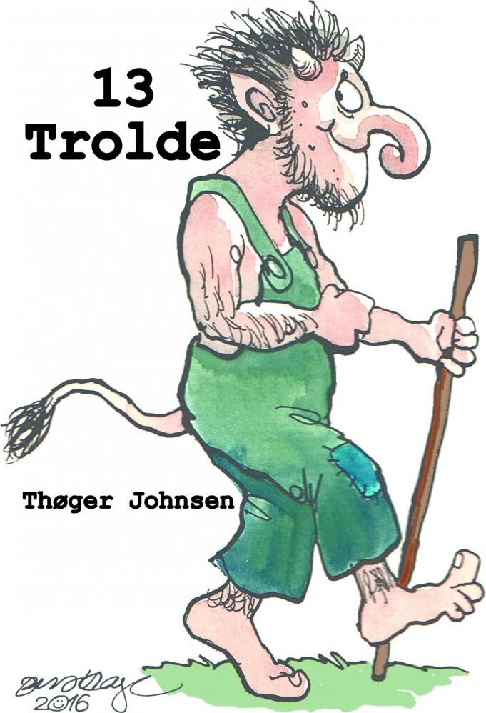 Image of   13 Trolde - Thøger Johnsen - Bog