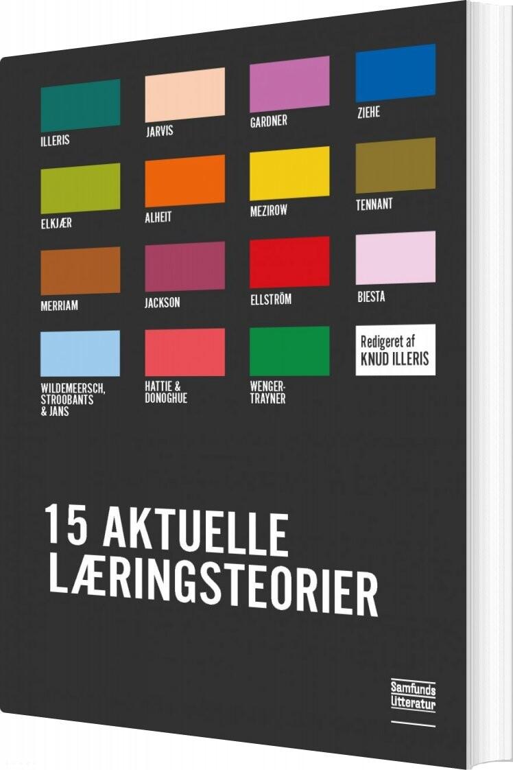 Image of   15 Aktuelle Læringsteorier - Knud Illeris - Bog