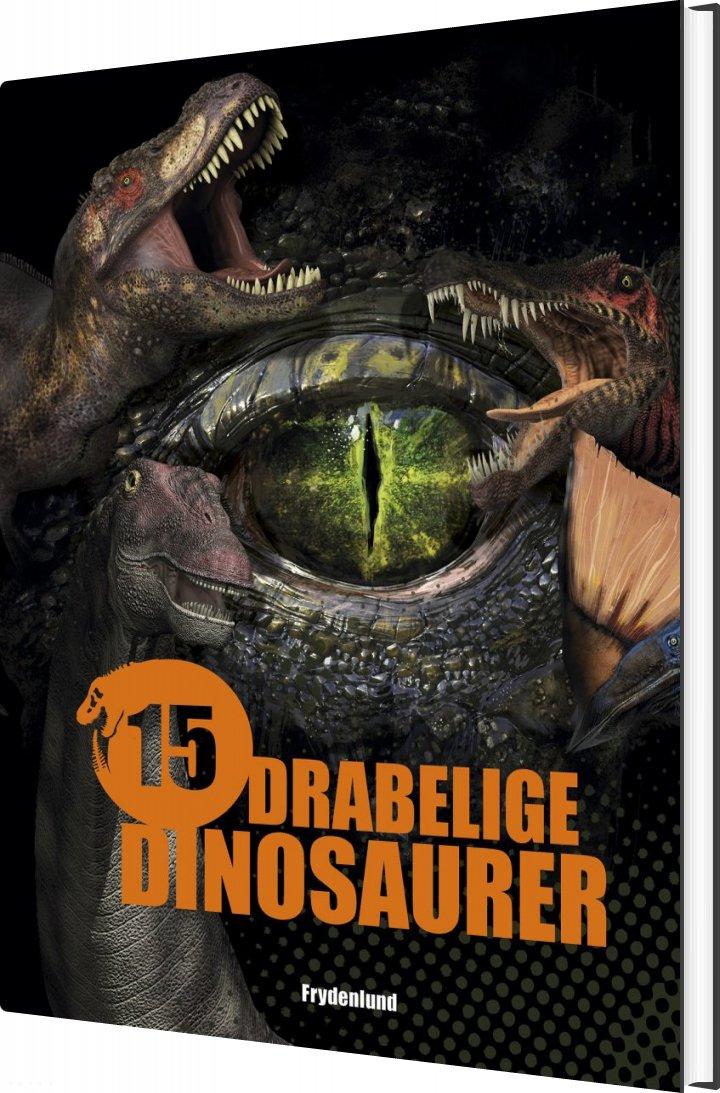 Image of   15 Drabelige Dinosaurer - Illugi Jökulsson - Bog