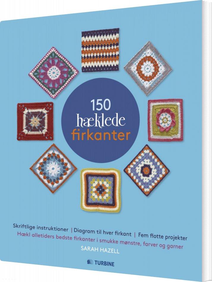 Image of   150 Hæklede Firkanter - Sarah Hazell - Bog