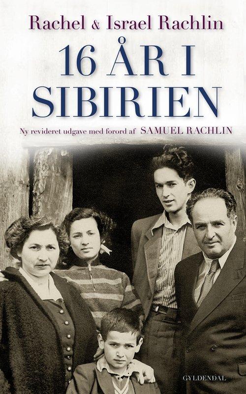 Image of   16 år I Sibirien - Rachel Rachlin - Bog