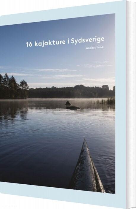 Image of   16 Kajakture I Sydsverige - Anders Fanø - Bog