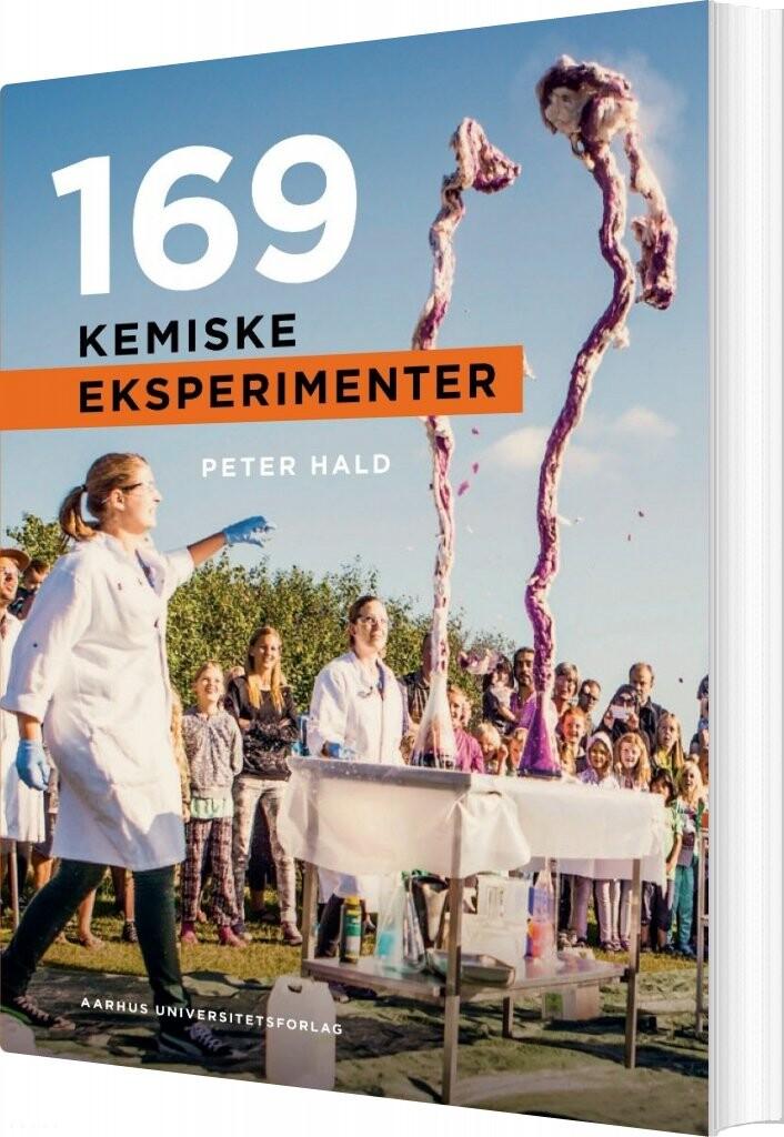 Image of   169 Kemiske Eksperimenter - Peter Hald - Bog