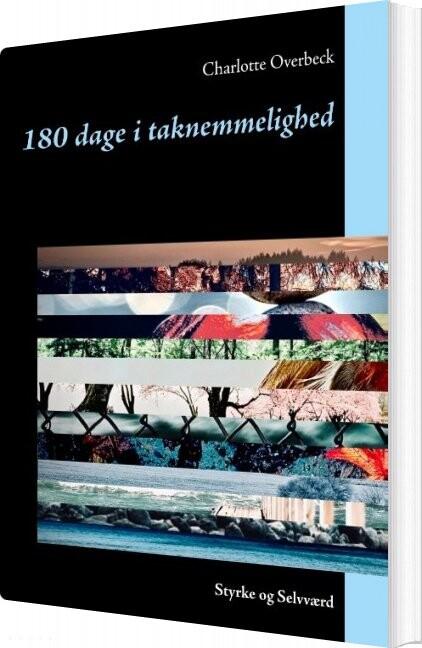 Image of   180 Dage I Taknemmelighed - Charlotte Overbeck - Bog