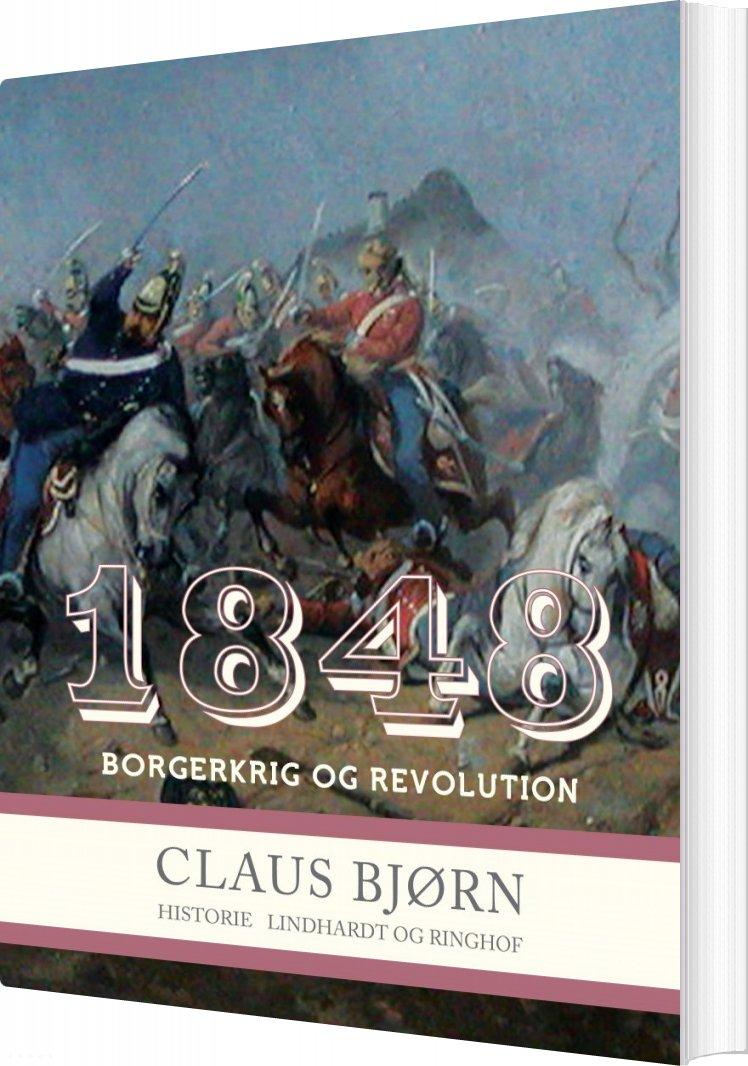 Image of   1848. Borgerkrig Og Revolution - Claus Bjørn - Bog