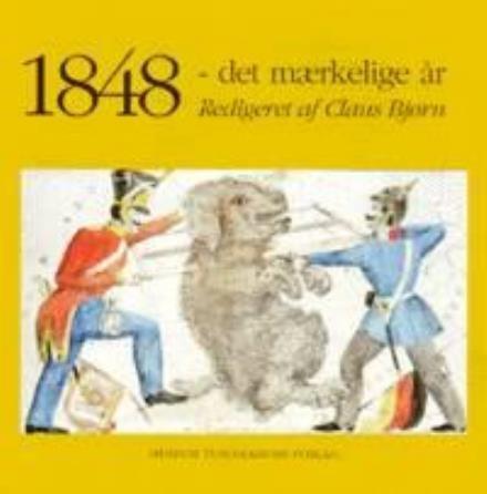Image of   1848 - Det Mærkelige år - Claus Bjørn - Bog