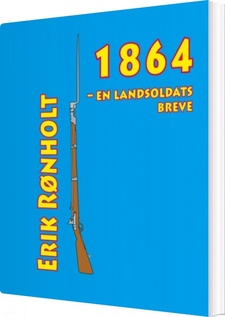 Image of   1864 - En Landsoldats Breve - Erik Rønholt - Bog