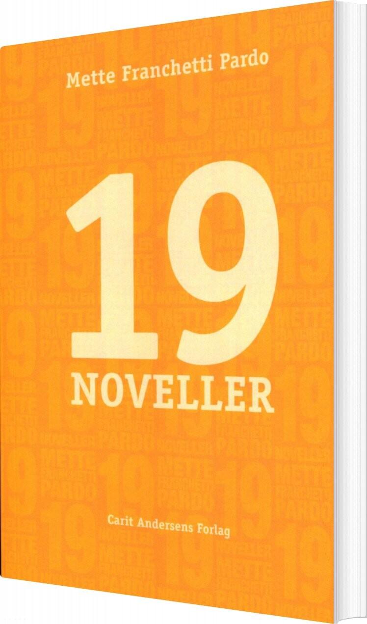 Image of   19 Noveller - Mette Franchetti Pardo - Bog