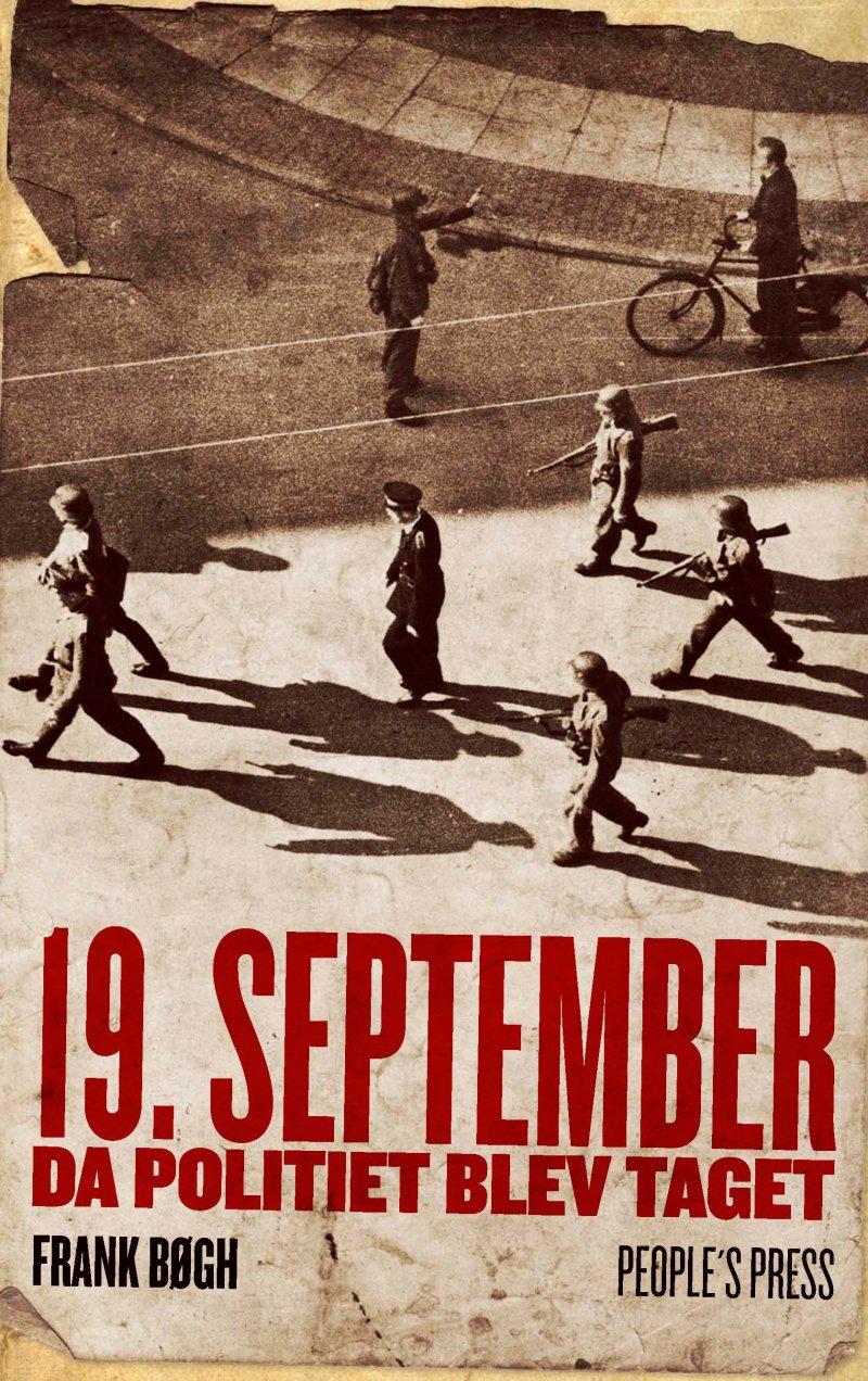 Image of   19. September. Da Politiet Blev Taget - Frank Bøgh - Bog