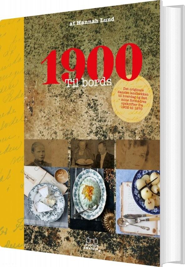 Image of   1900 Til Bords - Hannah Lund - Bog