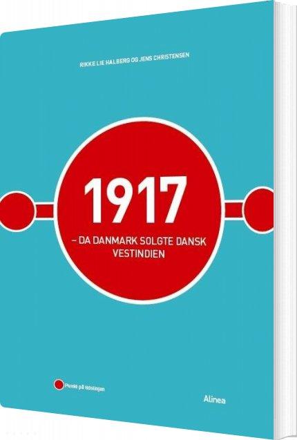 Image of   1917 - Salget Af Dansk Vestindien - Jens Christensen - Bog