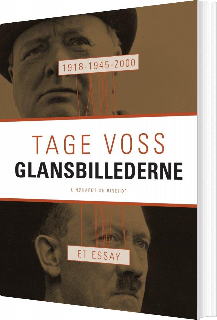 1918 - 1945 - 2000: Glansbillederne. Et Essay - Tage Voss - Bog