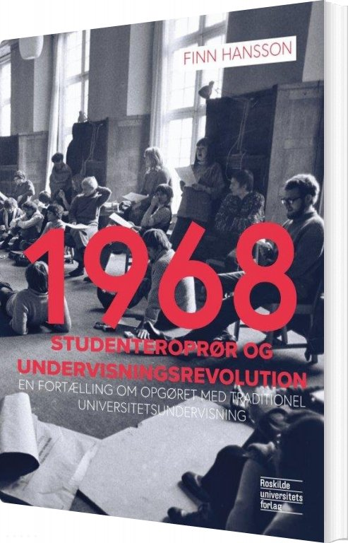 Image of   1968 - Studenteroprør Og Undervisningsrevolution - Finn Hansson - Bog