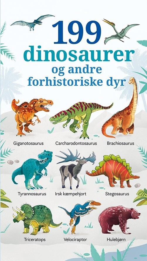Image of   199 Dinosaurer Og Andre Forhistoriske Dyr - Diverse - Bog