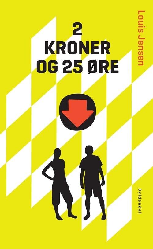 Image of   2 Kroner Og 25 øre - Louis Jensen - Bog