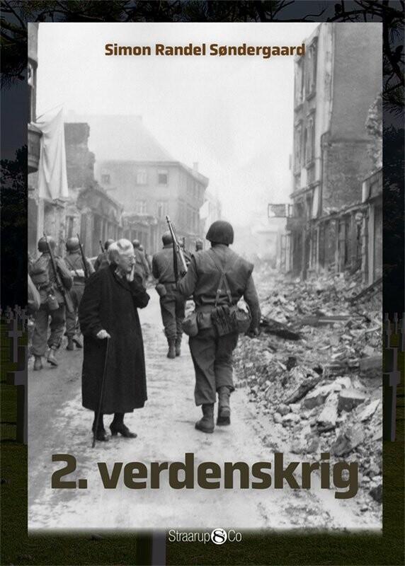 Image of   2. Verdenskrig - Simon Randel Søndergaard - Bog