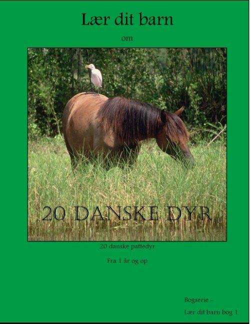 Image of   20 Danske Dyr - Martin Jensen - Bog