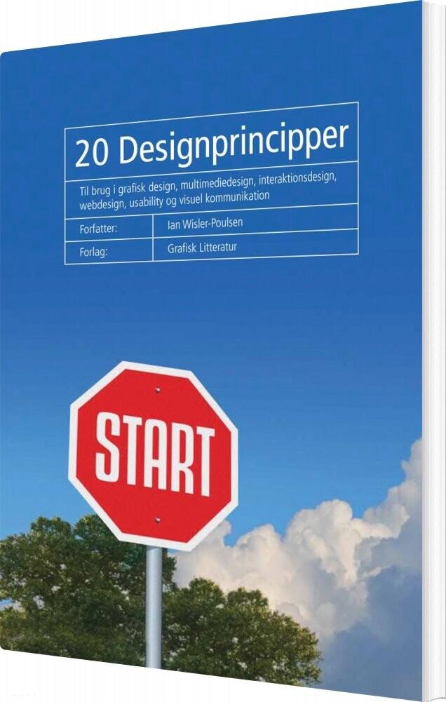 Image of   20 Designprincipper - Ian Wisler-poulsen - Bog