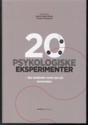 Image of   20 Psykologiske Eksperimenter - Henrik Høgh-olesen - Bog