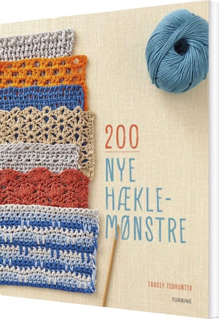 Image of   200 Nye Hæklemønstre - Tracey Todhunter - Bog